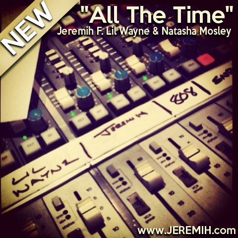 Jeremih-Lil-Wayne-All-The-Time