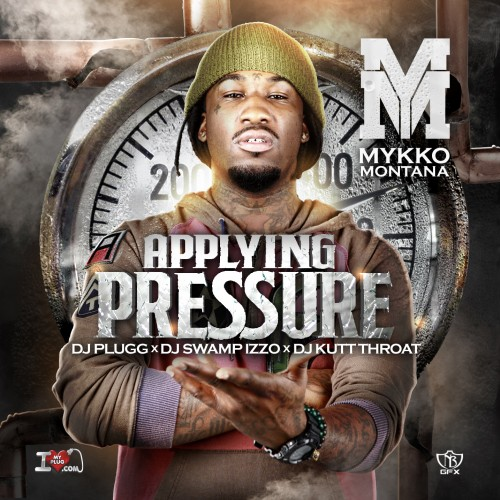 mykko-montana-applying-pressure-mixtape