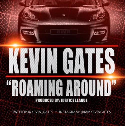 kevin-gates-roaming-around-whycauseican