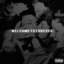 Logic - Welcome To Forever