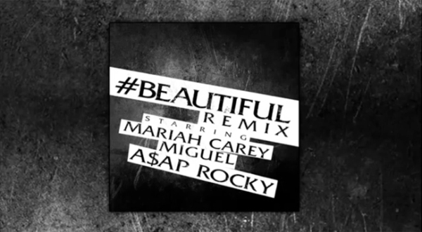mariah-miguel-asap-rocky-beautiful