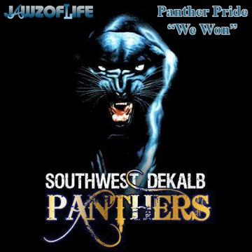 Panthers, Southwest, Dekalb, Jawz of Life, whycauseican, why cause i can