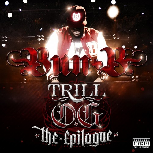 Bun B, the epiloque, whycauseican