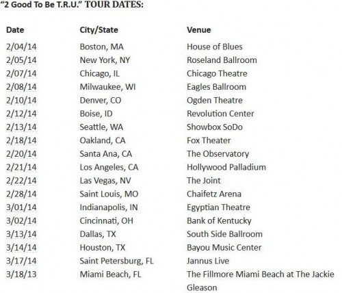 2 Chainz, tour dates, 2 good 2 be TRU,