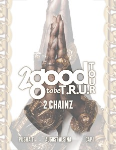 2 Good To Be Tru Tour, 2 Chainz, Tour