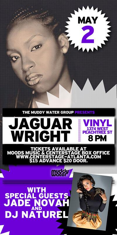 Jaguar Wright, Jade Novah, DJ Natural, Muddy Water Group