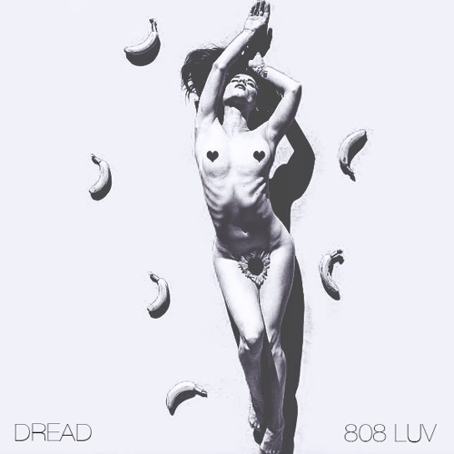 Dread new song '808 Luv' remix