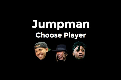 Jumpman online video game with drake, future and metro boomin